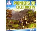 Pioneers of Electricity Electrified!