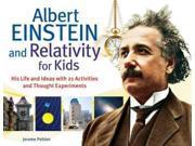 Albert Einstein and Relativity for Kids For Kids 1 Original