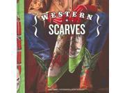 Western Scarves Zamost, Diane/ Mceahern, Wendy (Photographer)