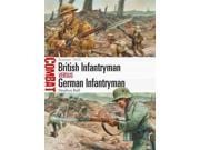 British Infantryman Versus German Infantryman Combat