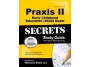 Praxis II Early Childhood Education  Exam Secrets Study Guid