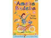 Amelia Bedelia Means Business Amelia Bedelia Chapter Books