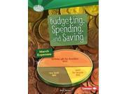 Budgeting, Spending, and Saving Searchlight Books 9SIA9UT3YU0533