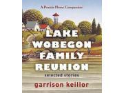 Lake Wobegon Family Reunion Unabridged