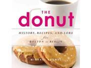 The Donut Binding: Paperback Publisher: Independent Pub Group Publish Date: 2014/06/01 Synopsis: Present a social history from around the world of the doughnut, with international donut recipes, including Chocolate-Glazed Bismarcks with Marshmallow Filling, Nutella Bombolocini, and Dulce de Leche Raised Donuts with Salty Caramel Glaze