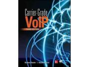 Carrier-Grade VoIP 3 Binding: Paperback Publisher: McGraw-Hill Publish Date: 2013/10/16 Language: ENGLISH Pages: 494 Dimensions: 9.25 x 7.50 x 1.00 Weight: 1.90 ISBN-13: 9780071827713