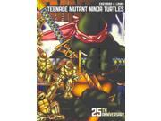 Teenage Mutant Ninja Turtles: 25th Anniversary (Teenage Mutant Ninja Turtles)
