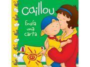 Caillou Enva Una Carta / Caillou Sends A Letter (spanish) (caillou Clubhouse)