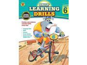 Daily Learning Drills, Grade 6 Publisher: Carson Dellosa Pub Co Inc Publish Date: 2/3/2014 Language: ENGLISH Pages: 412 Weight: 2.59 ISBN-13: 9781483800899 Dewey: 510