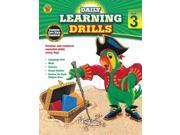 Daily Learning Drills, Grade 3 Publisher: Carson Dellosa Pub Co Inc Publish Date: 2/3/2014 Language: ENGLISH Pages: 411 Weight: 2.59 ISBN-13: 9781483800868 Dewey: 510