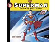Superman: The Story of the Man of Steel 9SIV0UN4FH4351