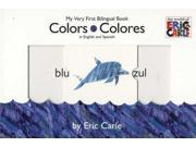 Colors/ Colores: My Very First Bilingual Book