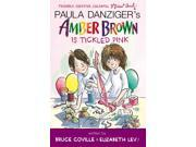 Amber Brown Is Tickled Pink (Amber Brown) Publisher: Penguin Group USA Publish Date: 9/12/2013 Language: ENGLISH Pages: 154 Weight: 0.48 ISBN-13: 9780142427576 Dewey: [Fic]