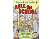 Raymond and Graham Rule the School (Raymond and Graham) Publisher: Penguin Group USA Publish Date: 7/9/2009 Language: ENGLISH Pages: 136 Weight: 0.44 ISBN-13: 9780142414262 Dewey: [Fic]