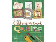 Creating Children's Artwork Quilts