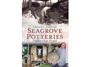 Seagrove Potteries Through Time America Through Time 9SIV0UN4GS6018