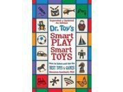 Dr. Toy's Smart Play / Smart Toys Auerbach, Stevanne
