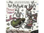 The Festival of Bones / El festival de las calaveras: The Little-bitty Book for the Day of the Dead 9SIA9UT44F4438