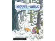 Mouse and Mole: A Winter Wonderland (Mouse and Mole)