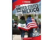 The United States and Mexico Cornerstones of Freedom. Third Series