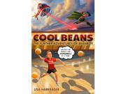 Cool Beans: The Further Adventures of Beanboy (Adventures of Beanboy)