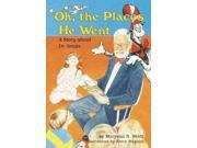 Oh, the Places He Went Carolrhoda Creative Minds Book
