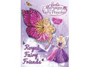 Royal Fairy Friends (Barbie: Mariposa & the Fairy Princess) 9SIADE46234856