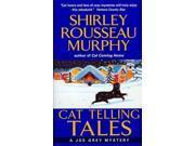 Cat Telling Tales (Joe Grey Mysteries) 9SIV0UN4FG7384