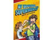 My Brother Is a Superhero 9SIABHA4X77831