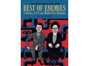 Best of Enemies: A History of US and Middle East Relations, 1954-1984 (Best of Enemies) 9SIV0UN4FP0042