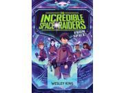 The Incredible Space Raiders from Space! 9SIV0UN4FS3918