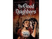 The Good Neighbors 3 Good Neighbors 9SIA9UT3Y04079