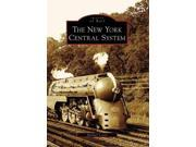 The New York Central System, (NY) Images of Rail