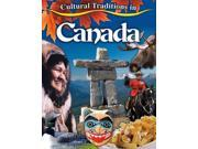 Cultural Traditions in Canada (Cultural Traditions in My World) 9SIV0UN4FM2819