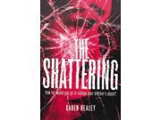 The Shattering Reprint 9SIA9UT3YD6796