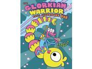 The Glorkian Warrior Eats Adventure Pie The Glorkian Warrior