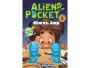 Ohm vs. Amp (Alien in My Pocket)