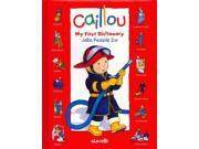 Jobs People Do (Caillou: My First Dictionary) 9SIA9UT3XX5357