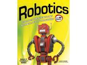 Robotics: Discover the Science and Technology of the Future With 20 Projects (Build It Yourself) 9SIV0UN4FX0645