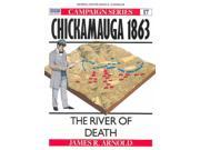 Chickamauga 1863: The River of Death (Campaign Series) 9SIA9UT3YF9918