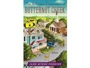 The Welcome Committee of Butternut Creek (Butternut Creek)