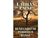 Renegades of Perdition Range: A Western Story (Five Star Westerns)