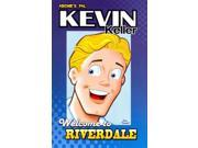 Kevin Keller: Welcome to Riverdale (Archie and Friends All-stars)