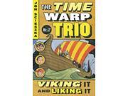 Viking It and Liking It (Time Warp Trio)