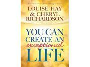 You Can Create an Exceptional Life 3 9SIA9UT3Y49877