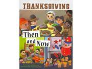 Thanksgiving Then and Now (Thanksgiving)