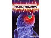 Brain Tumors (Understanding Brain Diseases and Disorders)