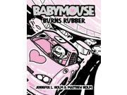 Babymouse 12: Babymouse Burns Rubber (Babymouse)