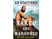 Naked and Marooned: One Man, One Island
