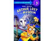 Arthur Lost in the Museum Step Into Reading. Step 3 STK